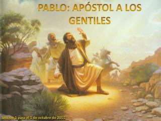 PABLO: APÓSTOL A LOS GENTILES