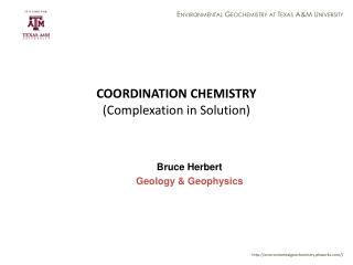 COORDINATION CHEMISTRY (Complexation in Solution)