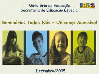 Minist rio da Educa  o Secretaria de Educa  o Especial