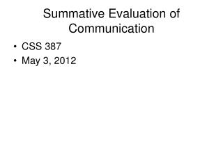 Summative Evaluation of Communication