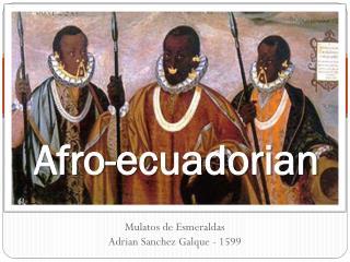 Afro- ecuadorian