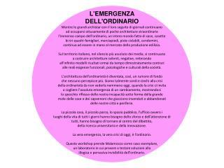 L'EMERGENZA  DELL'ORDINARIO