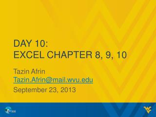Day 10: Excel Chapter 8, 9, 10
