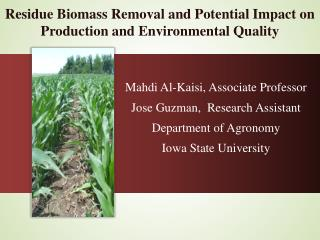 Residue Biomass Removal and Potential Impact on Production and Environmental Quality
