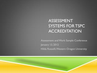 Assessment systems for TSPC Accreditation