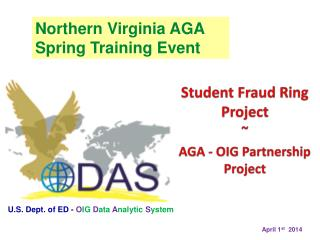 Student  Fraud Ring Project ~ AGA - OIG Partnership Project