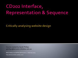CD202 Interface, Representation & Sequence Critically analysing website design