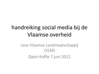 h andreiking  social  media bij de Vlaamse overheid