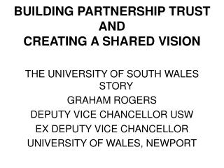 BUILDING PARTNERSHIP TRUST AND CREATING A SHARED VISION