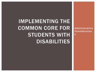Implementing the Common Core for Students with Disabilities