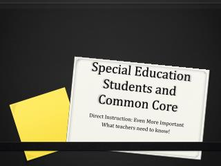 Special Education Students and Common Core