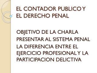 EL CONTADOR PUBLICO Y EL DERECHO PENAL