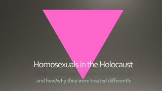 Homosexuals in the Holocaust