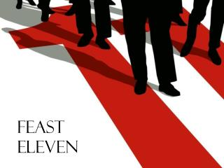 Feast Eleven
