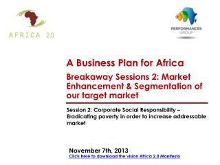 November 7th, 2013 Click here to download the vision Africa 2.0 Manifesto