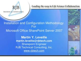 Installation and Configuration Methodology For  Microsoft Office SharePoint Server 2007