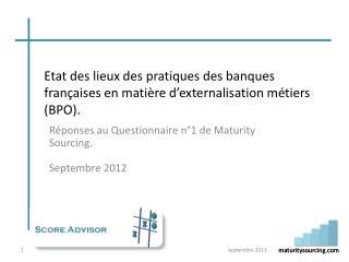 Etat des lieux des pratiques des banques françaises en matière d'externalisation métiers (BPO).