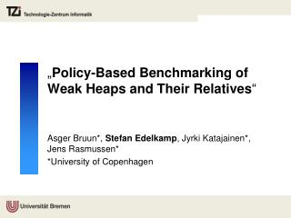 """"""" Policy-Based Benchmarking of Weak Heaps and Their Relatives """""""