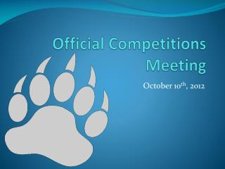 Official Competitions Meeting