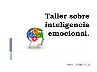 Taller sobre inteligencia emocional.