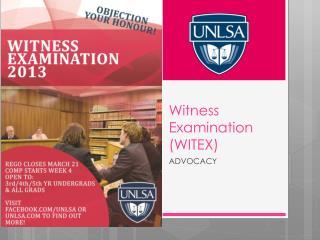 Witness Examination (WITEX)
