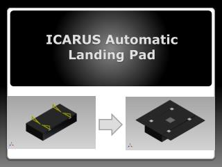 ICARUS Automatic Landing Pad