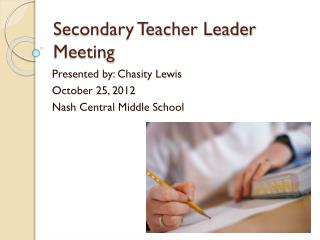 Secondary Teacher Leader Meeting