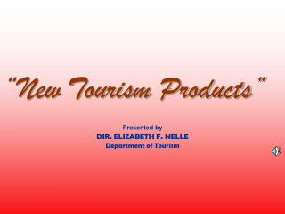 New Tourism Product Presentation