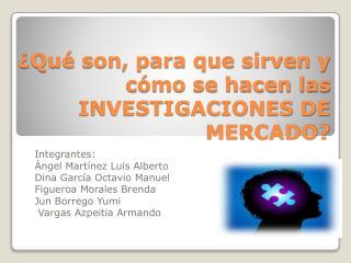 ¿Qué son, para que sirven y cómo se hacen las  INVESTIGACIONES DE MERCADO?