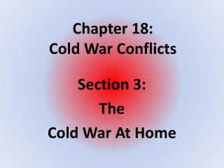 Chapter 18:  Cold War Conflicts