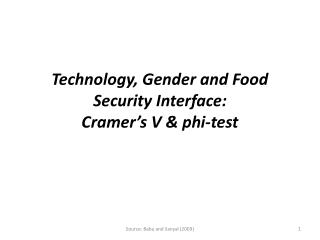 Technology, Gender and Food Security Interface: Cramer's V  & phi-test