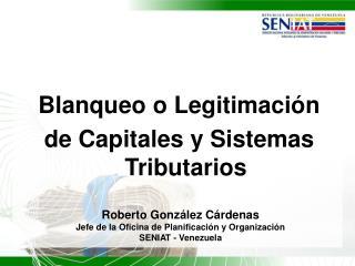 Blanqueo o Legitimaci n de Capitales y Sistemas Tributarios