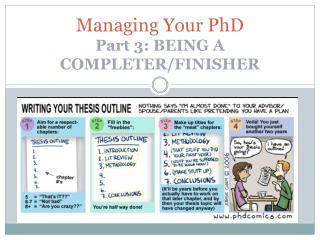 Managing Your PhD  Part 3: BEING A COMPLETER/FINISHER