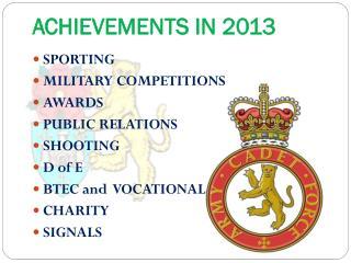 ACHIEVEMENTS IN 2013