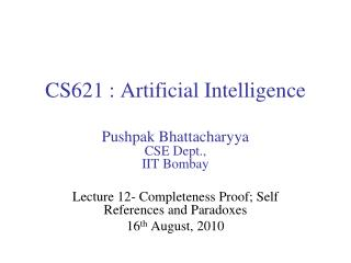 CS621 : Artificial  Intelligence