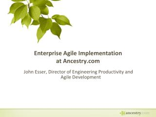 Enterprise Agile Implementation at Ancestry.com