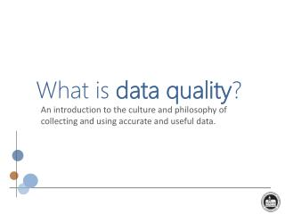 What is  data quality ?