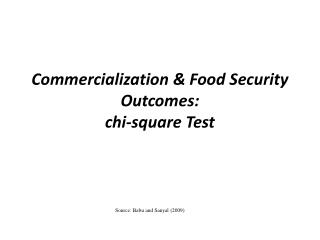 Commercialization & Food Security Outcomes: chi-square  Test