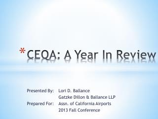 CEQA: A Year In Review