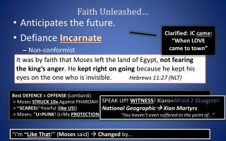 Faith Unleashed…