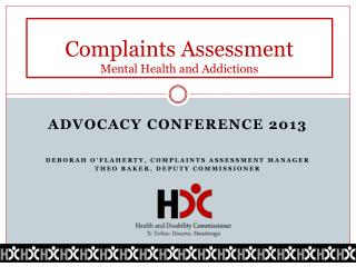 Complaints Assessment Mental  H ealth and Addictions