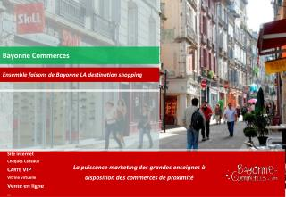 Bayonne Commerces