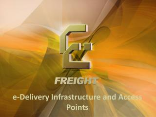 e-Delivery Infrastructure and Access Points
