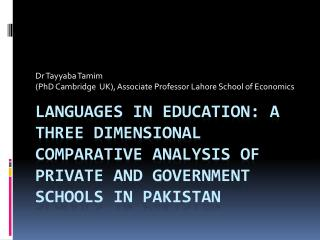 Dr  Tayyaba Tamim (PhD Cambridge  UK), Associate Professor Lahore School of Economics