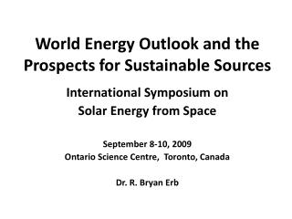 World Energy Outlook and the Prospects for Sustainable Sources