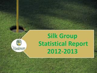 Silk Group Participation