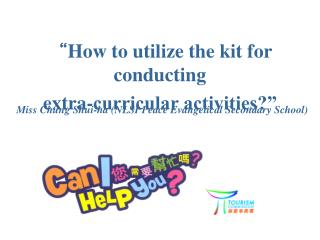 """ How to utilize the kit for conducting  extra-curricular activities?"""