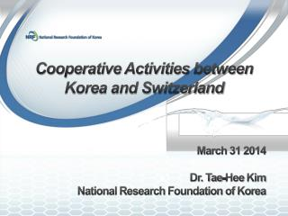 Cooperative Activities between Korea and Switzerland