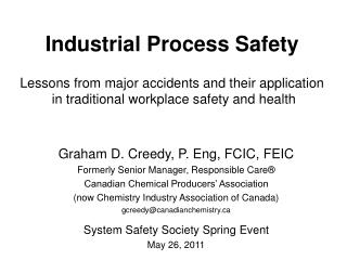 Industrial Process Safety    Lessons from major accidents and their application  in traditional workplace safety and hea