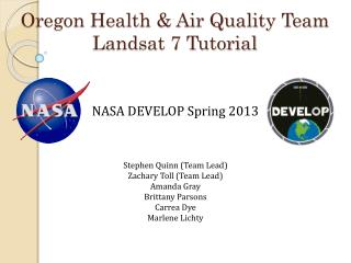 Oregon Health & Air Quality Team Landsat 7 Tutorial
